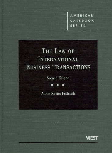The Law of International Business Transactions, 2d (American Casebook Series)
