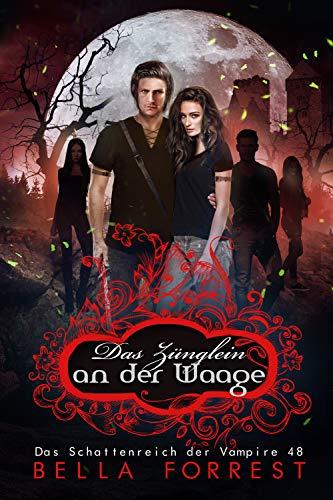 Das Schattenreich der Vampire 48: Das Zünglein an der Waage