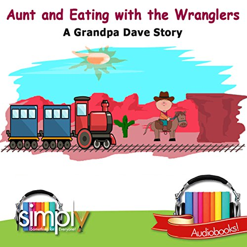 Aunt & Eating with the Wranglers cover art