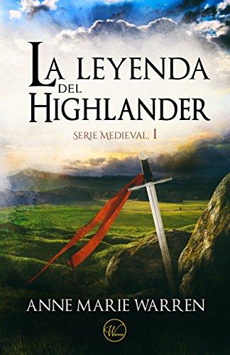 La leyenda del Highlander (Serie Medieval nº 1)