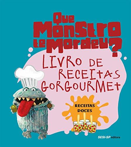 Livro de receitas gorgourmet: Receitas doces