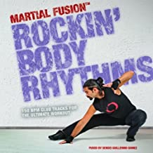 Martial Fusion: Rockin Body Rhythms by Muscle Mixes Music
