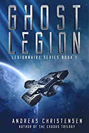 Ghost Legion (Legionnaire Series Book 1)