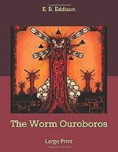 The Worm Ouroboros: Large Print
