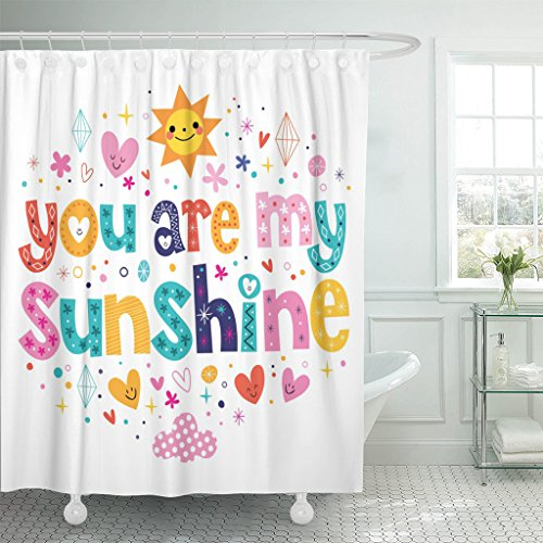 Emvency Shower Curtain Sparkle You are My Sunshine Sweetheart Text Affection Affectionate Waterproof Polyester Fabric 60 x 72 Inches Set with Hooks