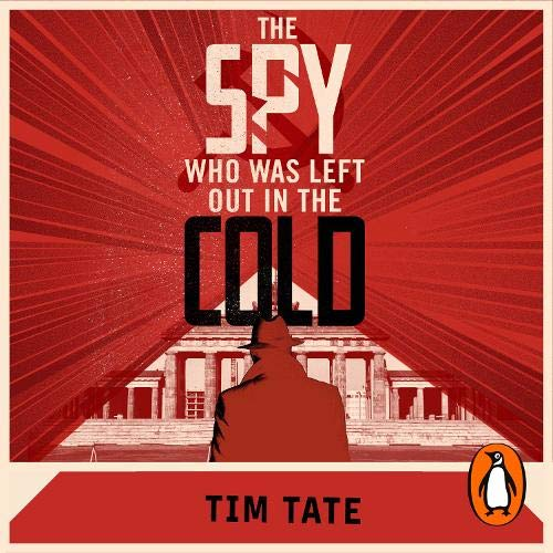 The Spy Who Was Left Out in the Cold cover art
