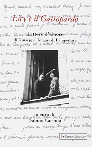 Licy e il Gattopardo. Lettere d'amore