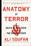 Anatomy of Terror: From the Death of bin Laden to the Rise of the Islamic State (English Edition)