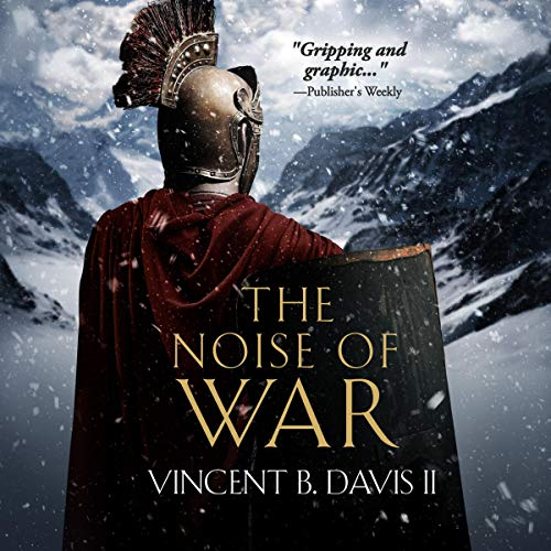 The Noise of War (A Tale of Ancient Rome) Titelbild