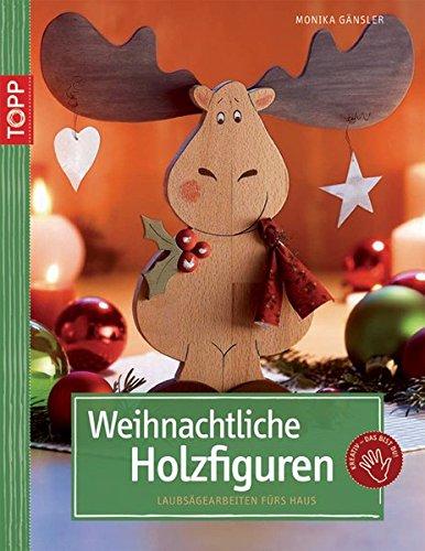 Weihnachtliche Holzfiguren: Laubsägearbeiten für Ihr Zuhause