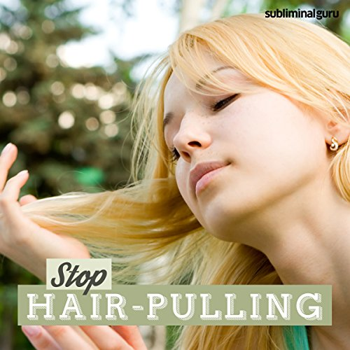 Stop Hair Pulling     Break Your Hair Pulling Habit with Subliminal Messages              By:                                                                                                                                 Subliminal Guru                               Narrated by:                                                                                                                                 Subliminal Guru                      Length: 1 hr and 10 mins     Not rated yet     Overall 0.0