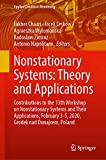 Nonstationary Systems: Theory and Applications: Contributions to the 13th Workshop on Nonstationary Systems and Their Applications, February 3-5, ... Poland: 18 (Applied Condition Monitoring)