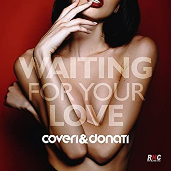 Waiting for Your Love
