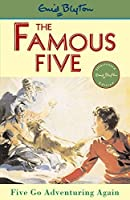 Five Go Adventuring Again (Famous Five Centenary Editions) by Enid Blyton(1997-03-01)