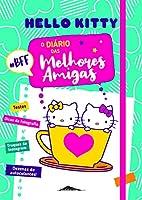 Hello Kitty: O Diário das Melhores Amigas (Portuguese Edition)