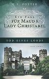 Tod eines Lords: Ein Fall für Maud und Lady Christabel
