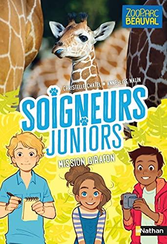 Soigneurs juniors - Mission girafon ! - Tome 3 - Dès 8 ans (3)