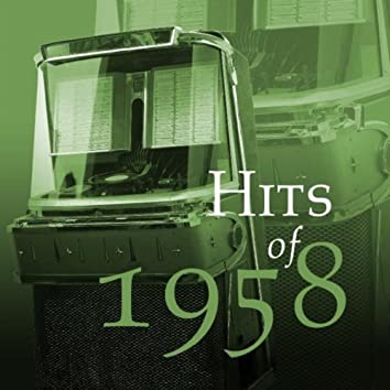 Hits of 1958