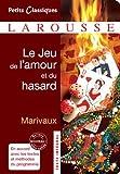 Le Jeu De L'amour Et Du Hasard (Petits Classiques) (French Edition) by Marivaux(2011-02-09) - Larousse (9 février 2011) - 09/02/2011
