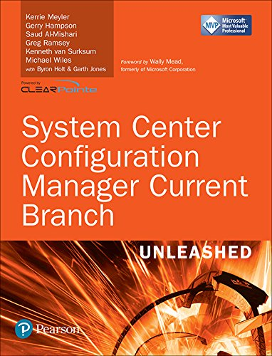System Center Configuration Manager Current Branch Unleashed (English Edition)