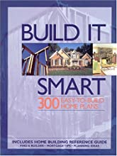 Build It Smart: 300 Easy-To-Build Home Plans