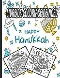 Livre De Coloriage De Noël Happy Hanukkah: Livre de coloriage pour les enfants: un cadeau de vacances spécial pour les enfants de 4 à 8 ans: de 1 à 5 ... tout-petits, les enfants d'âge préscolaire .