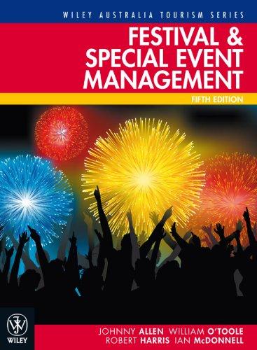Festival & Special Event Management (Wiley Ausstralia Tourism Series)