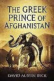 The Greek Prince of Afghanistan