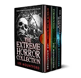 The Extreme Horror Collection: Three Novel Box Set by [Lee Mountford]