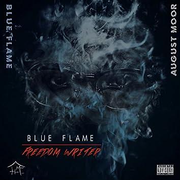 Blue Flame / Freedom Writer