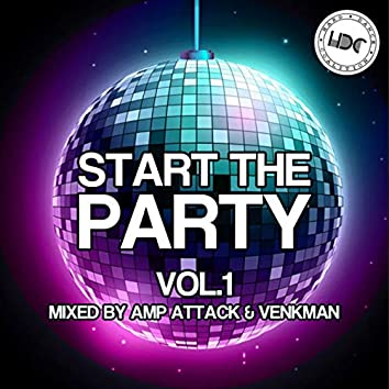 Start The Party, Vol. 1 (Mixed by Amp Attack)