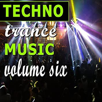 Techno Trance Music Vol. Six