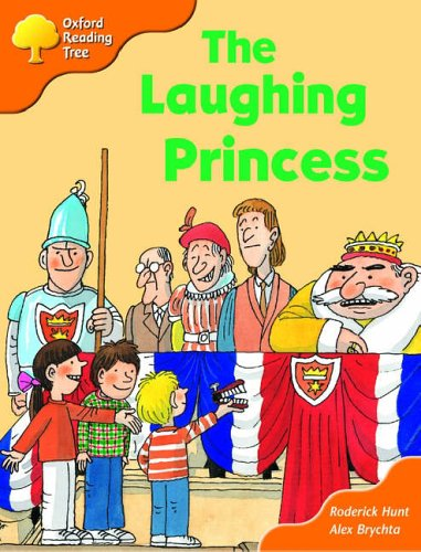 Oxford Reading Tree: Stage 6: More Storybooks (Magic Key): the Laughing Princessの詳細を見る