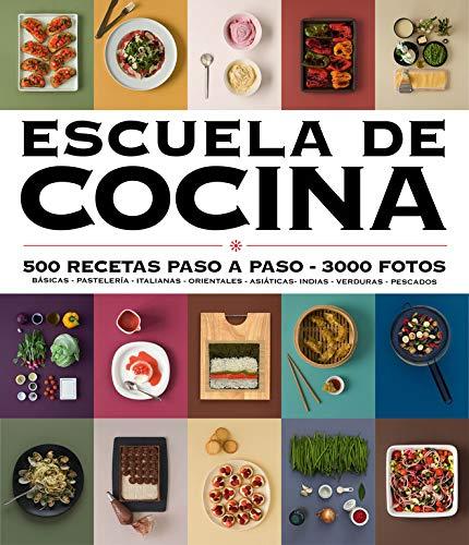 Escuela de cocina (edición actualizada) (Escuela de cocina): 500 recetas