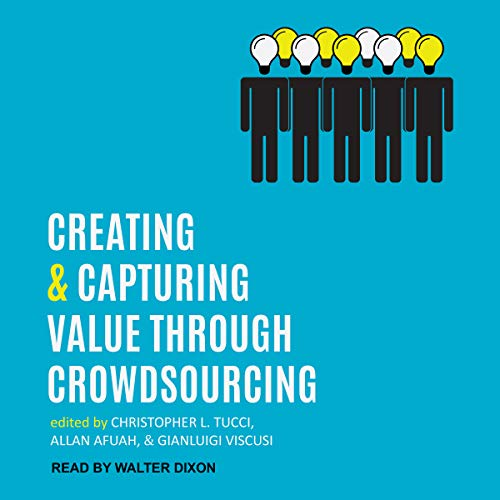 Creating and Capturing Value Through Crowdsourcing audiobook cover art