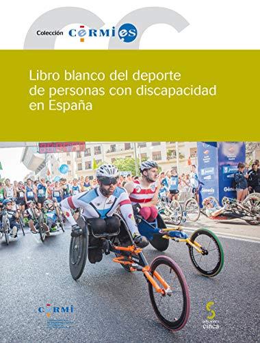 Libro blanco del deporte de personas con discapacidad en España: 78 (Cermi.es)