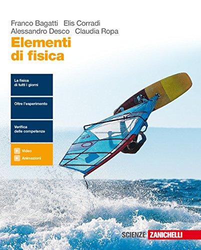 Elementi di fisica. Per le Scuole superiori. Con e-book. Con espansione online