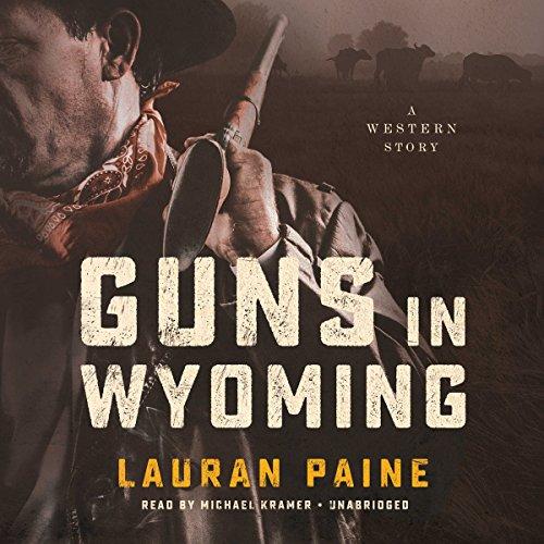 Guns in Wyoming audiobook cover art
