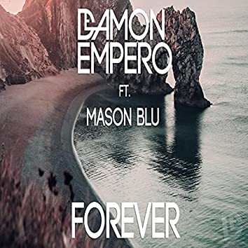 Forever (feat. Mason Blu)