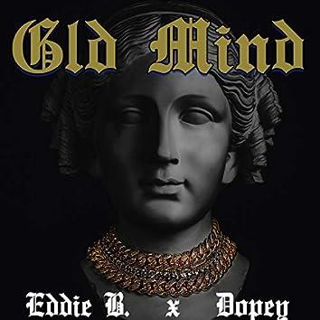 Gld Mind (feat. Dopey & Eddie B)