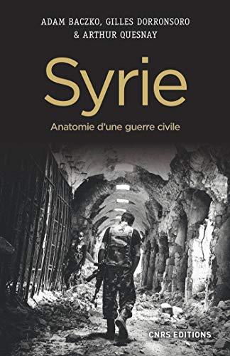 Syrie. Anatomie d'une guerre civile (HISTOIRE)