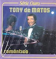 Tony de Matos - Romantico Serie Ouro [CD] 1991