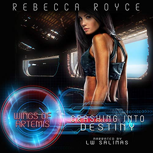 Crashing Into Destiny (A Science Fiction Reverse Harem Romance) audiobook cover art