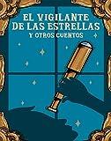 EL VIGILANTE DE LAS ESTRELLAS (HAMELIN)