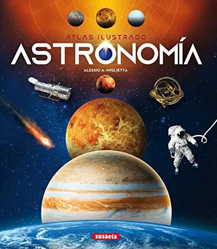 Astronomía (Atlas Ilustrado)
