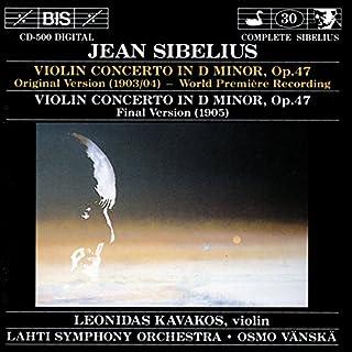 Jean Sibelius: Violin Concerto in D minor (Original Version); Violin Concerto in D minor