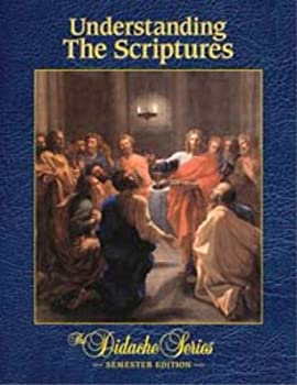 Understanding the Scriptures: Semester Edition - Book  of the Didache Series: Semester Edition