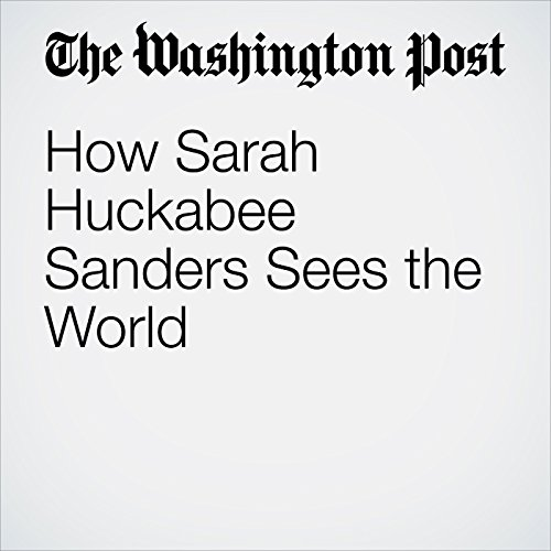 How Sarah Huckabee Sanders Sees the World copertina