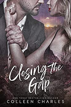 Closing The Gap (Dangerous Pasts Book 1) by [Colleen Charles]