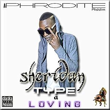 Sheridan-Type a Loving